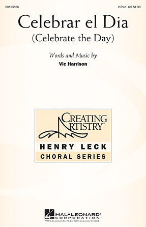 Celebrar el Dia : 2-Part : Vic Harrison : Vic Harrison : Sheet Music : 00123626 : 884088960803