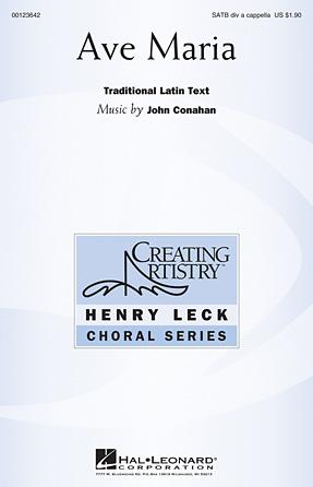 Ave Maria : SATB divisi : John Conahan : John Conahan : Sheet Music : 00123642 : 884088960995