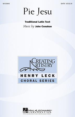 Pie Jesu : SATB : John Conahan : John Conahan : Sheet Music : 00123643 : 884088961008