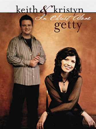 Product Cover for Keith & Kristyn Getty – In Christ Alone