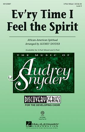 Ev'ry Time I Feel the Spirit : 3-Part : Audrey Snyder : Sheet Music : 00123687 : 884088961459