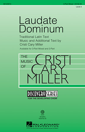 Laudate Dominum : 3-Part : Cristi Cary Miller : Cristi Cary Miller : Sheet Music : 00123913 : 884088963200