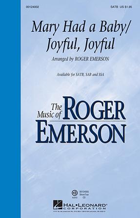 Mary Had a Baby/Joyful, Joyful : SATB : Roger Emerson : Sheet Music : 00124002 : 884088963477