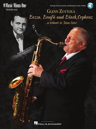 Product Cover for Bossa, Bonfá & Black Orpheus for Tenor Saxophone – A Tribute to Stan Getz