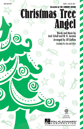 Christmas Tree Angel : SSA : Jill Gallina : The Andrews Sisters : Sheet Music : 00124744 : 884088984151