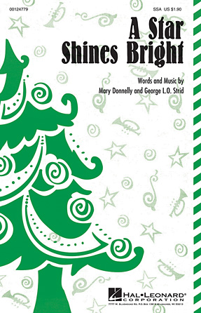 A Star Shines Bright : SSA : Mary Donnelly : Mary Donnelly : Sheet Music : 00124779 : 884088984472