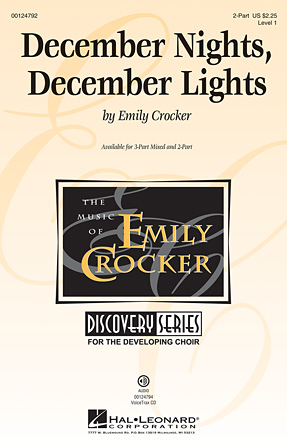 December Nights, December Lights : 2-Part : Emily Crocker : Emily Crocker : Sheet Music : 00124792 : 884088984618