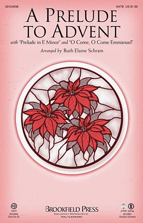 A Prelude to Advent : SATB : Ruth Elaine Schram : Sheet Music : 00124938 : 884088985578