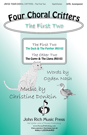 Four Choral Critters - The First Two : SATB : Christine Donkin : Christine Donkin : Sheet Music : 00124999 : 884088986377