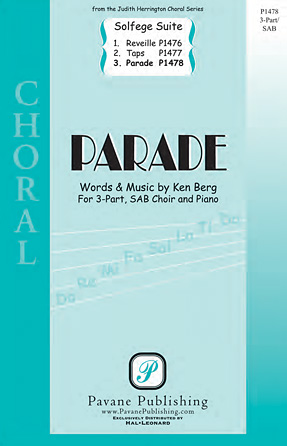 Parade : 3-Part Mixed : Ken Berg : Ken Berg : Sheet Music : 00125009 : 884088986469