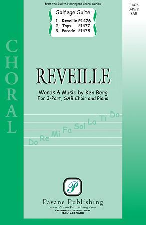 Reveille : 3-Part Mixed : Ken Berg : Ken Berg : Sheet Music : 00125011 : 884088986483