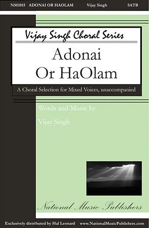 Adonai 'Or Ha-'Olam : SATB : Vijay Singh : Vijay Singh : Sheet Music : 00125106 : 884088988074