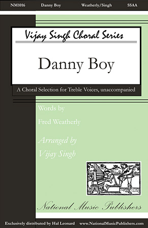 Danny Boy : SSAA : Vijay Singh : Sheet Music : 00125119 : 884088988197