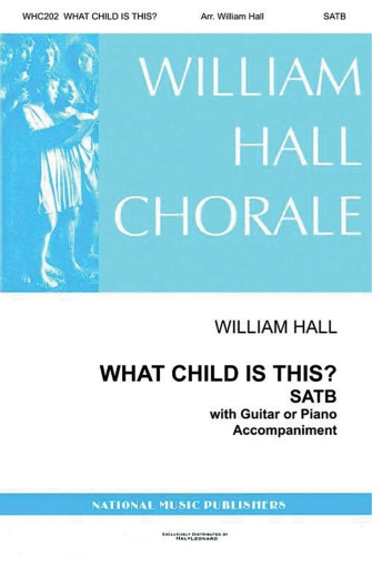 What Child Is This? : SATTBB : William Hall  : Sheet Music : 00125147 : 884088988470