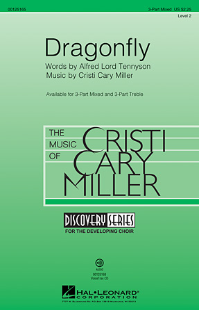 Dragonfly : 3-Part : Cristi Cary Miller : Cristi Cary Miller : Sheet Music : 00125165 : 884088988647