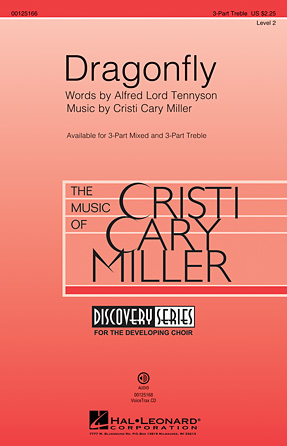 Dragonfly : 3-Part : Cristi Cary Miller : Cristi Cary Miller : Sheet Music : 00125166 : 884088988654