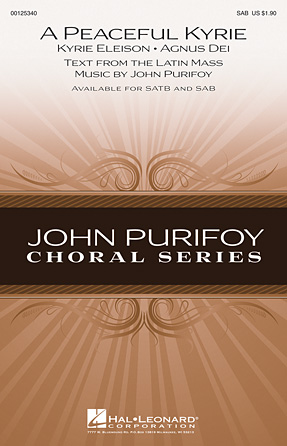 A Peaceful Kyrie : SAB : John Purifoy : John Purifoy : Sheet Music : 00125340 : 884088989644