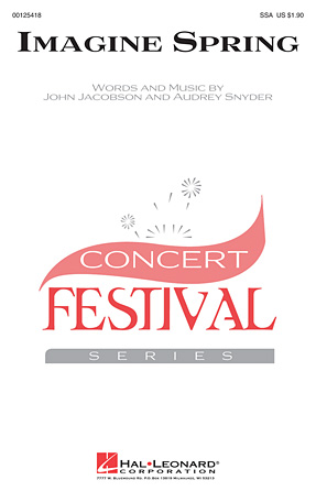 Imagine Spring : SSA : John Jacobson : John Jacobson : Sheet Music : 00125418 : 884088990206