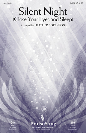 Silent Night (Close Your Eyes and Sleep) : SATB : Heather Sorenson : Heather Sorenson : Sheet Music : 00125443 : 884088990824