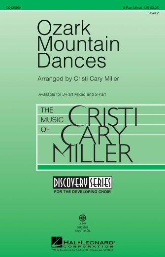 Ozark Mountain Dances : 3-Part : Cristi Cary Miller : Sheet Music : 00125961 : 884088993856