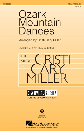 Ozark Mountain Dances : 2-Part : Cristi Cary Miller : Sheet Music : 00125962 : 884088993863