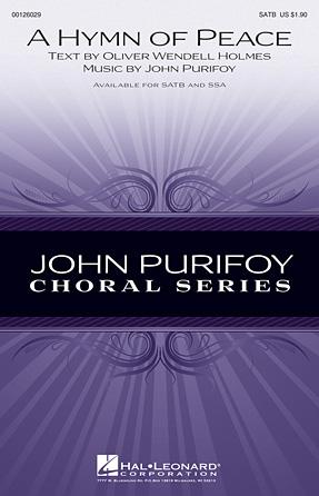 A Hymn of Peace : SATB : John Purifoy : John Purifoy : Sheet Music : 00126029 : 884088994044