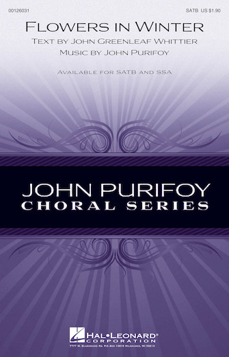 Flowers in Winter : SATB : John Purifoy : John Purifoy : Sheet Music : 00126031 : 884088994068