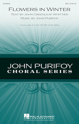 Flowers in Winter : SSA : John Purifoy : John Purifoy : Sheet Music : 00126032 : 884088994075