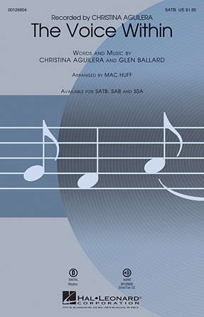 The Voice Within : SATB : Mac Huff : Glen Ballard : Christina Aguilera : Sheet Music : 00126804 : 888680005443