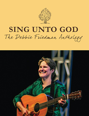 Product Cover for Sing Unto God – The Debbie Friedman Anthology
