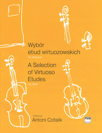 A Selection of Virtuoso Etudes for Violin
