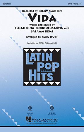 Vida : SATB : Mac Huff : Ricky Martin : Showtrax CD : 00131319 : 888680024703