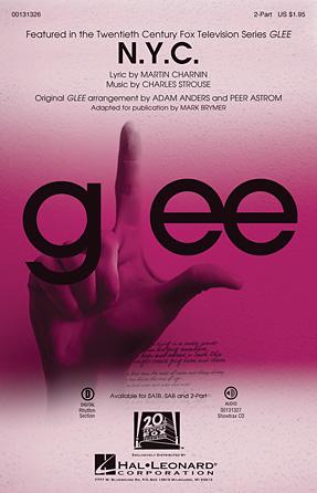 N.Y.C. : 2-Part : Mark Brymer : Charles Strouse  : Glee Cast : Annie : Sheet Music : 00131326 : 888680024789