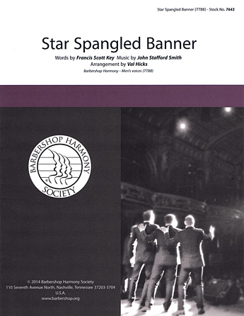 The Star-Spangled Banner : TTBB : Val Hicks : Francis Scott Key : Sheet Music : 00137960 : 812817020269