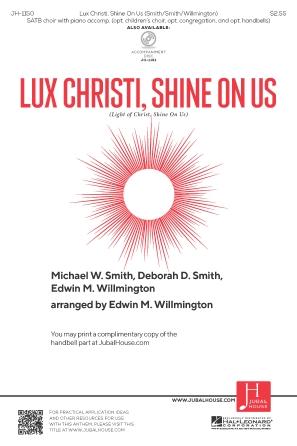 Lux Christi, Shine on Us