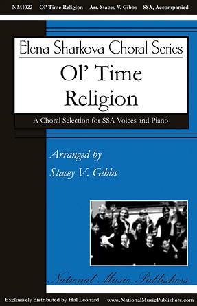 Ol' Time Religion : SSA : Stacey V. Gibbs : Sheet Music : 00138949 : 888680034108