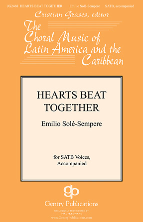 Hearts Beat Together : SATB : Emilio Sole-Sempre : Emilio Sole-Sempre : Sheet Music : 00138953 : 888680034146