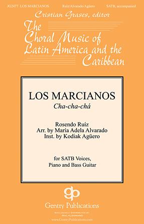 Los Marcianos : SATB : Maria Adela Alvarado : Sheet Music : 00138954 : 888680034153