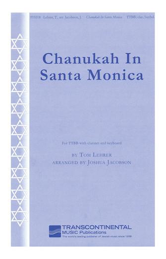 Chanukah in Santa Monica : TTBB : Joshua Jacobson : Tom Lehrer : Sheet Music : 00139123 : 888680035181