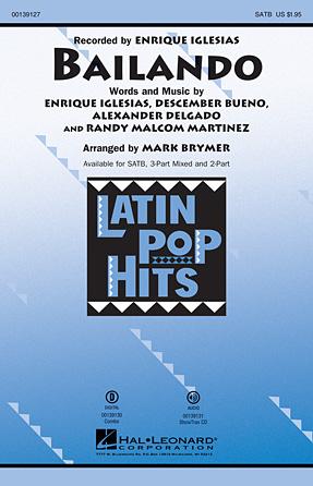 Bailando : SATB : Mark Brymer : Randy Malcom Martinez : Enrique Iglesias : Songbook : 00139127 : 888680035228