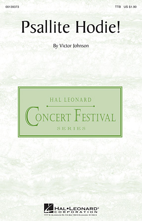 Psallite Hodie! : TTB : Victor C. Johnson : Victor C. Johnson : Sheet Music : 00139373 : 888680036669
