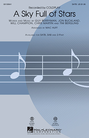 A Sky Full of Stars : SATB : Mac Huff : Will Champion : Coldplay : Songbook : 00139941 : 888680040017