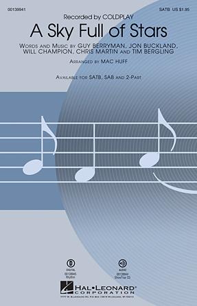 A Sky Full of Stars : SATB : Mac Huff : Will Champion : Coldplay : Showtrax CD : 00139941 : 888680040017