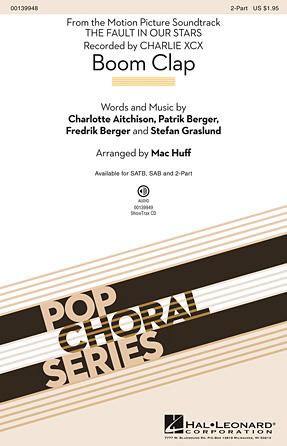 Boom Clap : 2-Part : Mac Huff : Stefan Graslund : Charli XCX : Sheet Music : 00139948 : 888680040086