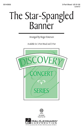The Star-Spangled Banner : 3-Part : Roger Emerson : Francis Scott Key : Sheet Music : 00140856 : 888680041274
