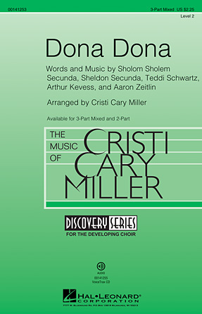 Dona Dona : 3-Part : Cristi Cary Miller : Sheet Music : 00141253 : 888680044114