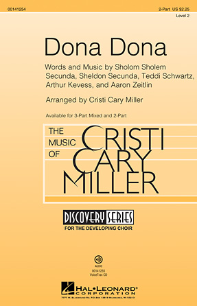 Dona Dona : 2-Part : Cristi Cary Miller : Sheet Music : 00141254 : 888680044121