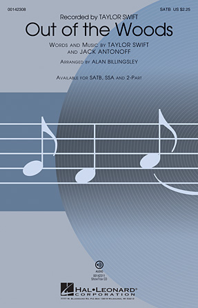 Out of the Woods : SATB : Alan Billingsley : Taylor Swift :  1 CD : 00142308 : 888680047955