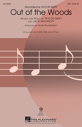 Out of the Woods : SSA : Alan Billingsley : Taylor Swift : Sheet Music : 00142309 : 888680047962