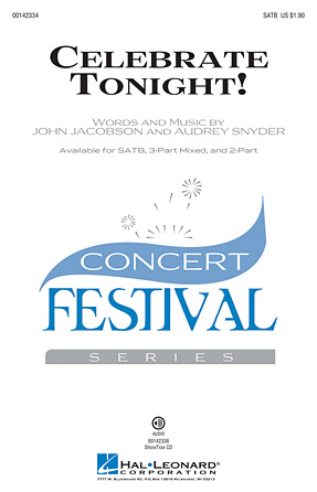 Celebrate Tonight! : SATB : John Jacobson : John Jacobson : Sheet Music : 00142334 : 888680048228